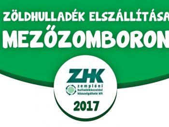 Zöldhulladék elszállítása Mezőzomboron 2017-ben!